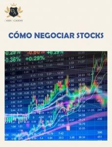 Cómo negociar stocks (acciones)