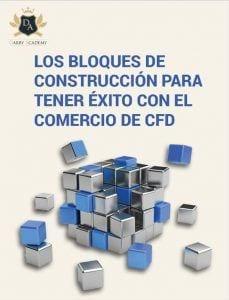 Los bloques de construcción para tener exito con el comercio de CFD
